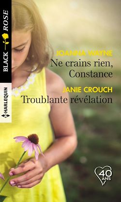 Télécharger le livre :  Ne crains rien, Constance - Troublante révélation