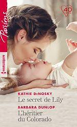 Télécharger le livre :  Le secret de Lily - L'héritier du Colorado
