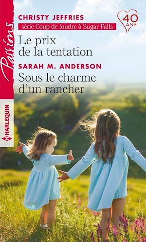 Téléchargez le livre :  Le prix de la tentation - Sous le charme d'un rancher