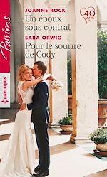 Télécharger le livre :  Un époux sous contrat - Pour le sourire de Cody