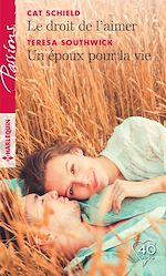 Télécharger le livre :  Le droit de l'aimer - Un époux pour la vie