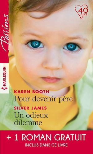Téléchargez le livre :  Pour devenir père - Un odieux dilemme - Un amant trop parfait