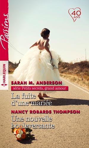 Téléchargez le livre :  La fuite d'une mariée - Une nouvelle bouleversante