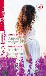Télécharger le livre :  Amoureuse bien malgré elle - Mariée à un ennemi