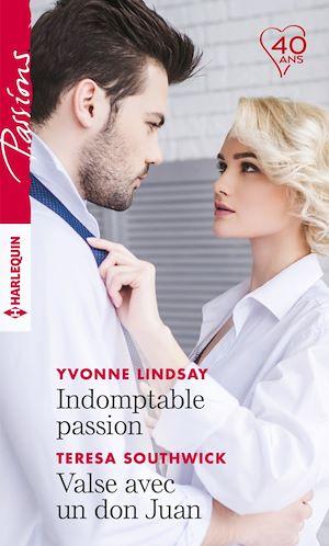 Téléchargez le livre :  Indomptable passion - Valse avec un don Juan