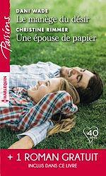 Télécharger le livre :  Le manège du désir - Une épouse de papier - La belle mystérieuse
