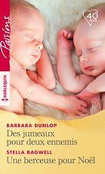 Télécharger le livre :  Des jumeaux pour deux ennemis - Une berceuse pour Noël