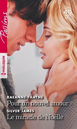 Télécharger le livre :  Pour un nouvel amour - Le miracle de Noëlle