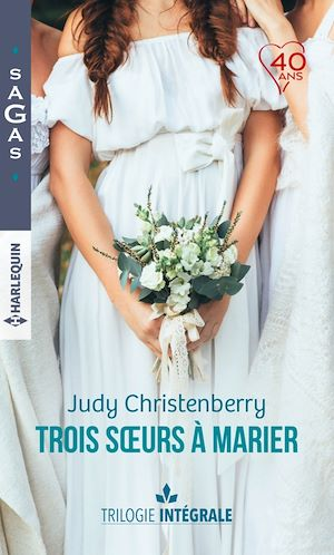 """Téléchargez le livre :  Intégrale """"Trois soeurs à marier"""""""