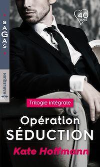 """Télécharger le livre : Intégrale """"Opération séduction"""""""