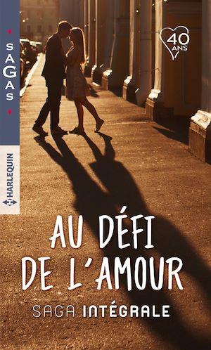 """Téléchargez le livre :  Intégrale """"Au défi de l'amour"""""""