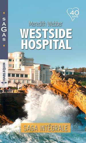 """Téléchargez le livre :  Intégrale """"Westside Hospital"""""""
