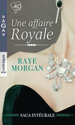 Télécharger le livre :  Une affaire royale : l'intégrale