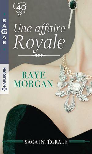 Téléchargez le livre :  Une affaire royale : l'intégrale