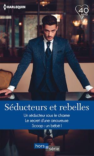 Téléchargez le livre :  Séducteurs et rebelles
