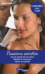 Télécharger le livre :  Passions secrètes