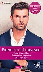 Télécharger le livre :  Prince et célibataire