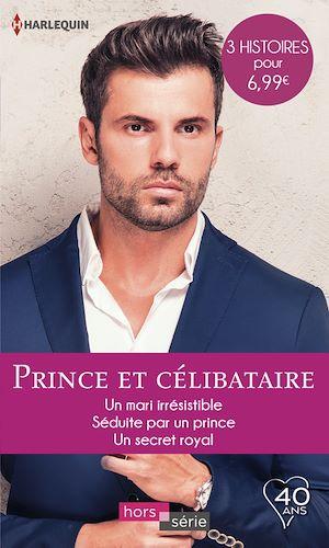 Téléchargez le livre :  Prince et célibataire