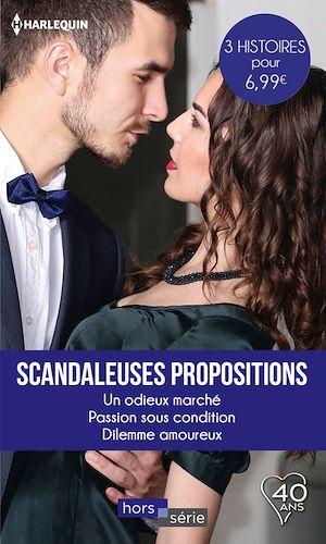Téléchargez le livre :  Scandaleuses propositions