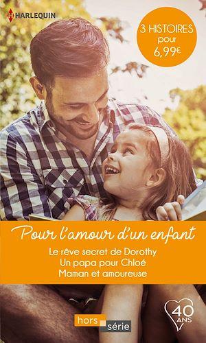 Téléchargez le livre :  Pour l'amour d'un enfant