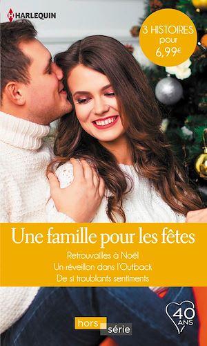 Téléchargez le livre :  Une famille pour les fêtes