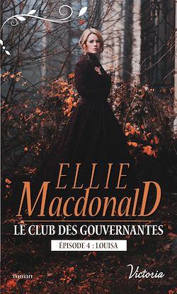 Télécharger le livre :  Le club des gouvernantes : Louisa