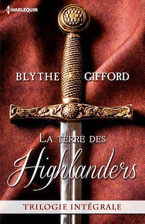 Téléchargez le livre :  La terre des Highlanders