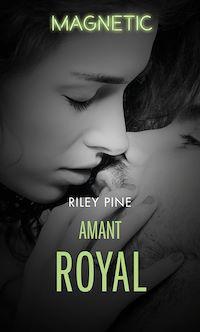 Télécharger le livre : Amant royal