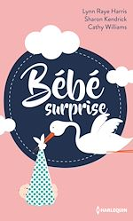 Télécharger le livre :  Bébé surprise