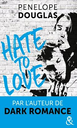 Télécharger le livre :  Hate to love