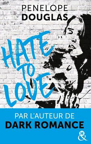 Téléchargez le livre :  Hate to love