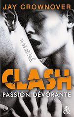 Télécharger le livre :  Clash T3 : Passion dévorante