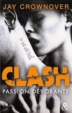 Téléchargez le livre :  Clash T3 : Passion dévorante
