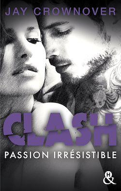 Télécharger le livre :  Clash T4 : Passion irrésistible