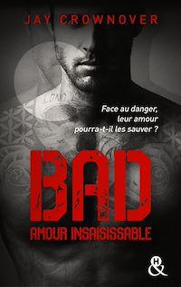 Télécharger le livre : Bad - T5 Amour insaisissable
