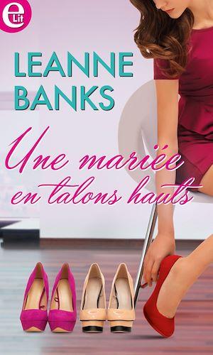 Téléchargez le livre :  Une mariée en talons hauts