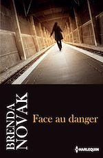 Télécharger le livre :  Face au danger