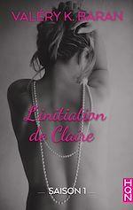 Télécharger le livre :  L'initiation de Claire - Saison 1