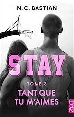 Télécharger le livre :  Tant que tu m'aimes - STAY tome 3
