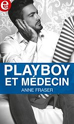 Télécharger le livre :  Playboy et médecin