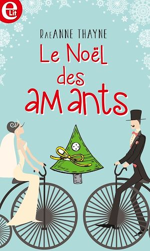 Téléchargez le livre :  Le Noël des amants