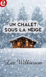 Télécharger le livre :  Un chalet sous la neige