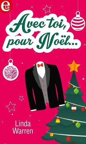 Téléchargez le livre :  Avec toi, pour Noël...