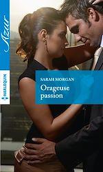 Télécharger le livre :  Orageuse passion