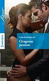 Téléchargez le livre numérique:  Orageuse passion