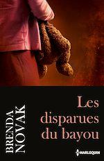 Télécharger le livre :  Les disparues du bayou
