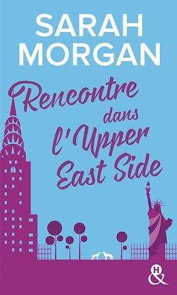 Télécharger le livre :  Rencontre dans l'Upper East Side