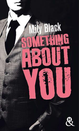 Téléchargez le livre :  Something About You