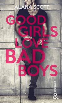Télécharger le livre : Good Girls Love Bad Boys - Tome 1