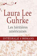 """Télécharger le livre :  Intégrale de la série : """"Les héritières américaines"""""""